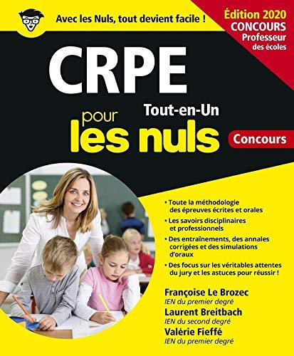 CRPE Tout-en-Un Pour les Nuls Concours, ed. 2020 par Laurent BREITBACH,Valérie FIEFFE,LE BROZEC, Françoise