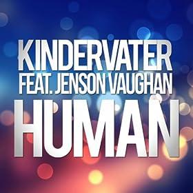 Kindervater feat. Jenson Vaughan-Human