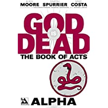 God is Dead Book of Acts: Alpha