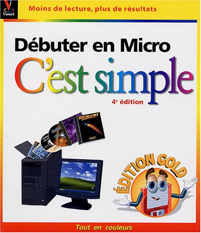 Débuter en micro : Edition Gold