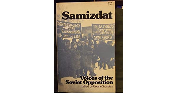 Buy Samizdat Voices Of The Soviet Opposition Book Online At Low Prices In India