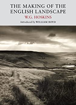 The Making of the English Landscape (English Edition) par [Hoskins, W.G.]