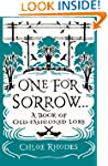 One For Sorrow: A Book of Old-Fashion...