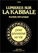 Lumières sur la kabbale - Manuel initiatique de V. Virya