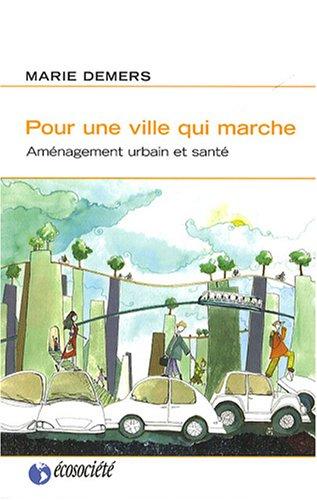Pour une ville qui marche : Aménagement urbain et santé