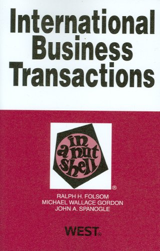 International Business Transactions in a Nutshell (In a Nutshell (West Publishing))