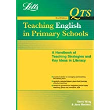 Letts QTS – QTS: Teaching English in Primary Schools: Handbook of Lesson Plans, Knowledge and Teaching Methods (QTS S.)