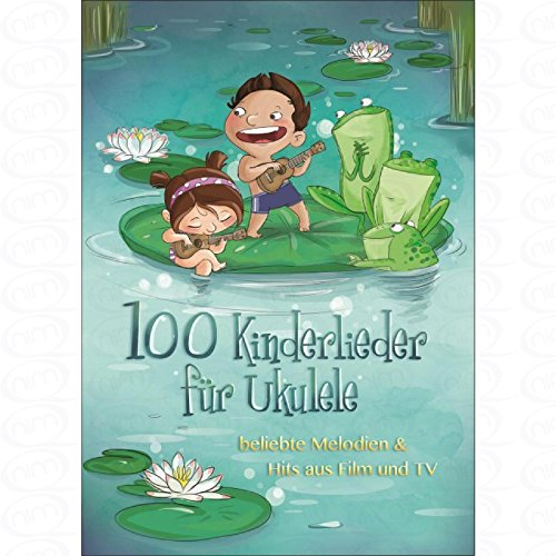 100-kinderlieder-fuer-ukulele-arrangiert-fur-ukulele-noten-sheetmusic