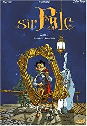 Sir Pyle, tome 2 : Mauvais souvenirs