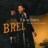 En scènes : Enregistrements inédits von Jacques Brel