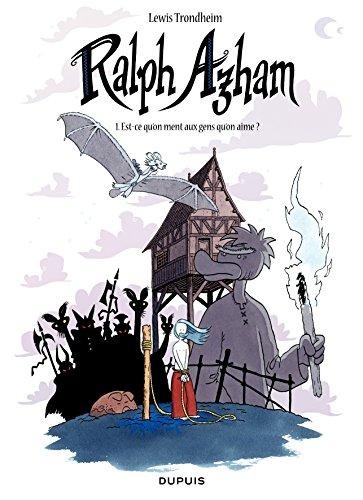 Ralph Azham - tome 1 - Est-ce qu'on ment aux gens qu'on aime ? (édition normale)