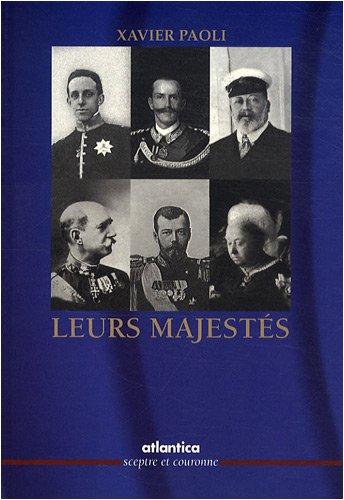 Leurs majestés par Xavier Paoli