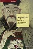 Confucio. Una vita di pensiero e di politica