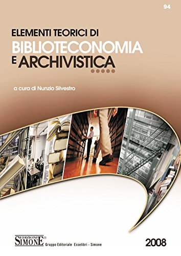 Elementi teorici di Biblioteconomia e Archivistica di N. Silvestro