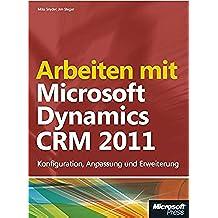 Microsoft Arbeiten mit Dynamics CRM 2011 - Software de consulta