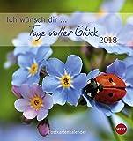 Ich wünsch dir Tage voller Glück Postkartenkalender - Kalender 2018