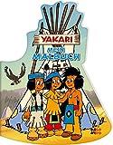 Yakari. Mein Malbuch -