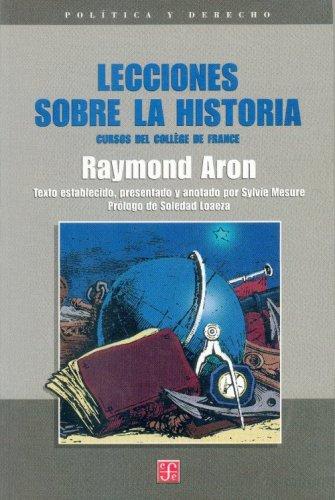 Lecciones sobre la historia. cursos del college de france