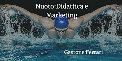 NUOTO :Didattica e marketing