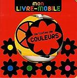 Mon livre-mobile de toutes les couleurs