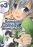 My Teen Romantic Comedy is wrong as I expected @comic, Tome 3