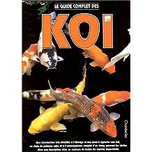 Le guide complet des koï