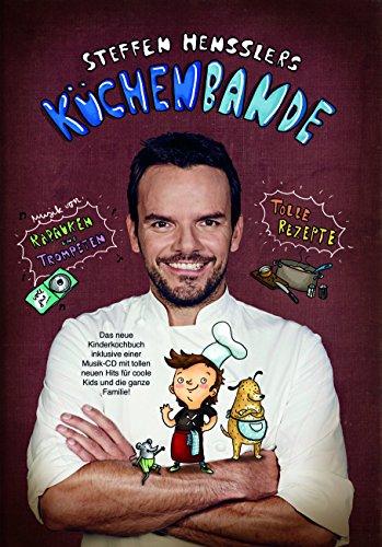 Steffen Hensslers Küchenbande (CD inkl. Buch)