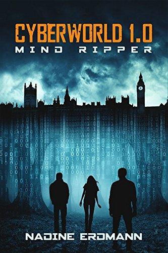 Buchseite und Rezensionen zu 'Cyberworld 1.0: Mind Ripper' von Erdmann Nadine