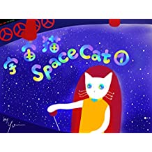 Space Cat (Japanese Edition)