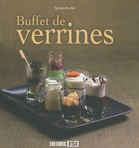 Buffet de verrines par Sylvie Aït-Ali