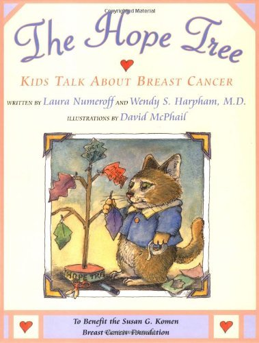 The Hope Tree: Kids Talk About Breast Cancer by Laura Numeroff (2001-09-01)