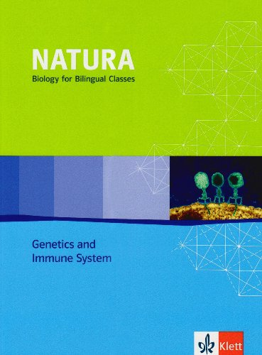 bilingual classes / Genetics and Immune System - Schülerbuch 11-13 (Nature Genetics)