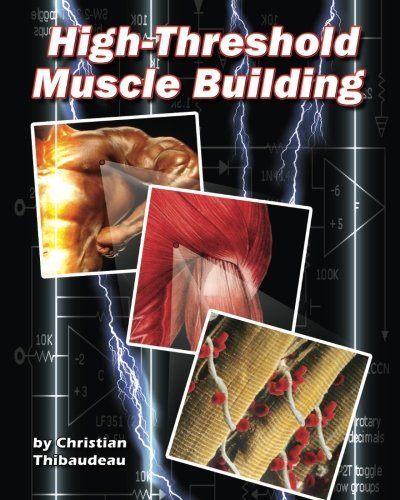 high-threshold-muscle-building-by-christian-thibaudeau-2014-06-03