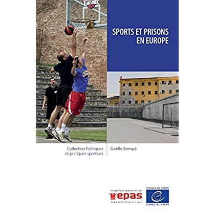 Sports et prisons en Europe (Politiques et pratiques sportives)