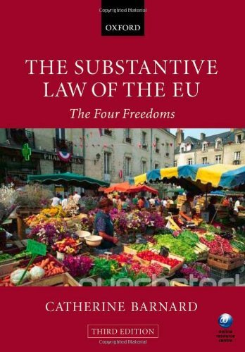 The Substantive Law of the EU: The Four Freedoms by Catherine Barnard (2010-10-10)