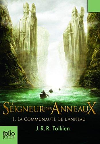 Le Seigneur Des Anneaux: Communaute De L'anneau Tome 1 (Folio Junior) par J. R. R. Tolkien