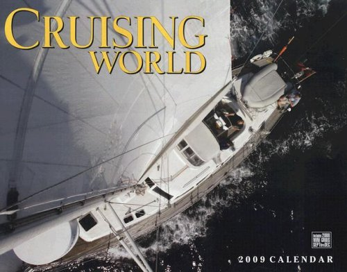 Cruising World 2009 Calendar