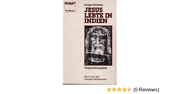 Jesus lebte in Indien: Amazon.de: Holger Kersten: Bücher