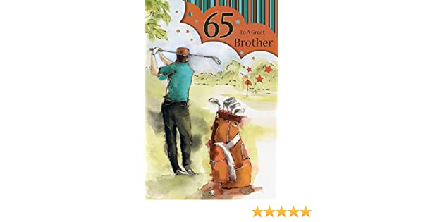 To A Special Brother On Your 65th Birthday Card Amazoncouk Kitchen Home