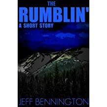 The Rumblin: A Short Story (Suspense - Horror)