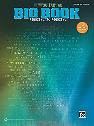 The New Guitar Big Book of Hits -- '50s & '60s: 64 Early Rock Favorites (Guitar Tab) (New Guitar Tab Big