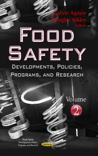 Food Safety: Developments, Policies, Programs & Research -- Volume 2 (Food Safety Developments Policies Programs and Research, Band 2)