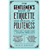 The Gentlemen's Book of Etiquette, and Manual of Politeness