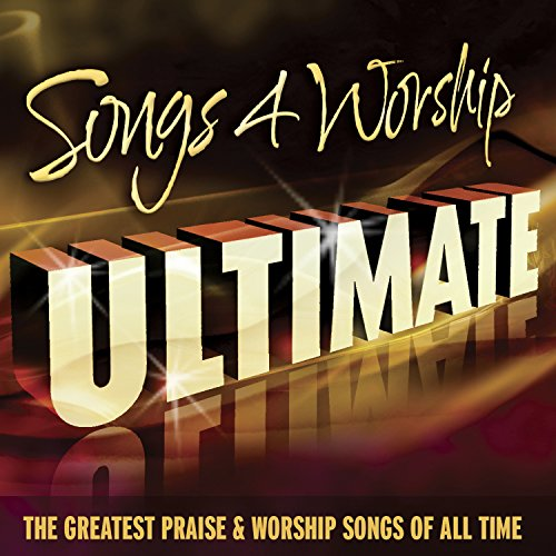 Songs 4 Worship Ultimate (The ...