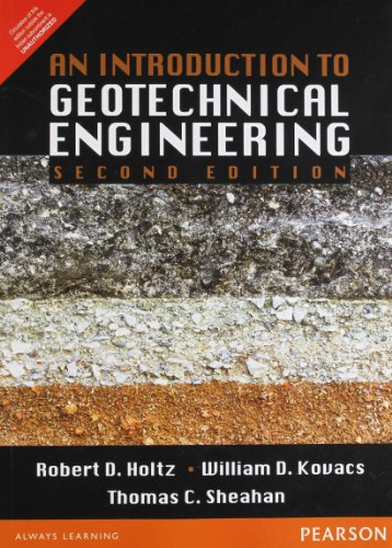 An Introduction to Geotechnical Engineering, 2e