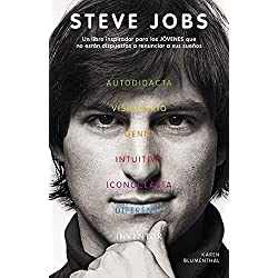 Steve Jobs: Un Libro Inspirador Para los Jovenes Que No Estan Dispuestos A Renunciar A Sus Suenos = Steve Jobs