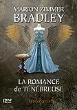 La Romance de Ténébreuse tome 6 (French Edition)