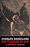Flowers of Evil: Artificial Paradise: WITH Artificial Paradise (Solar Nocturnal ) by Charles Baudelaire (2009-01-01)