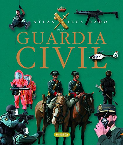 Guardia Civil (Atlas Ilustrado)