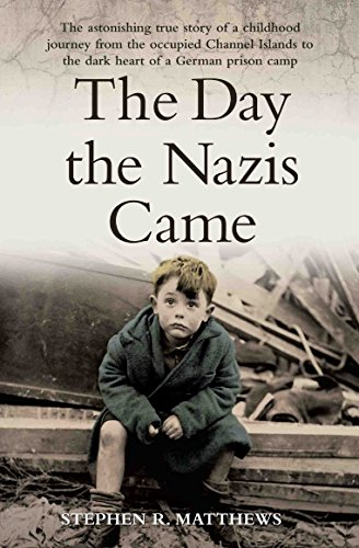 the-day-the-nazis-came-the-astonishing-true-story-of-a-childhood-journey-from-the-occupied-channel-i